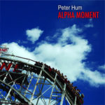 Peter Hum Presents - Alpha Moment