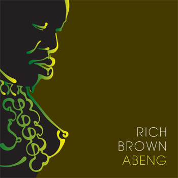 Rich Brown Presents Abeng