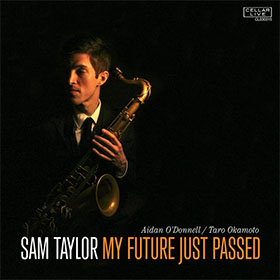 Sam Taylor - My Future Just Pased