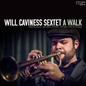 The Cellar Will Caviness Sextet A Walk