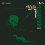 The Brian Dickenson Quintet: The Rhythm Method