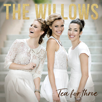 The Willows: Tea For Three