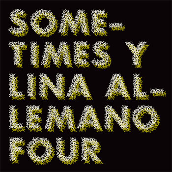 Lina Allemano Four - Sometimes Y