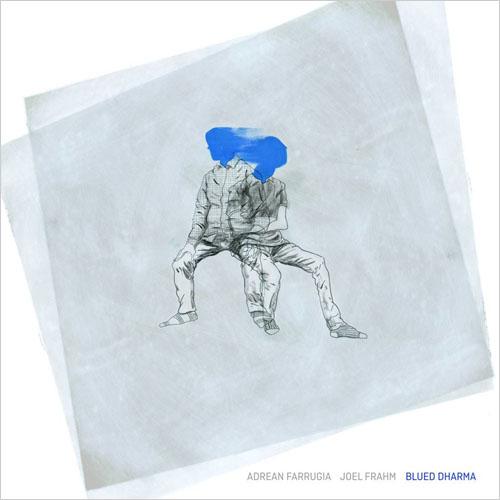 Adrean Farrugia, Joel Frahm - Blued Dharma