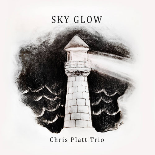 Chris Platt Trio - Sky Glow
