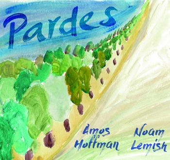 Amos Hoffman Noam Lemish: Pardes