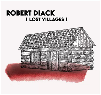 Robert Diack: Lost Villages