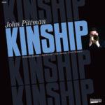 John Pittman: Kinship