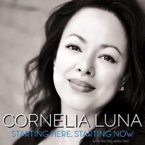 Cornelia Luna: Starting Here, Starting Now