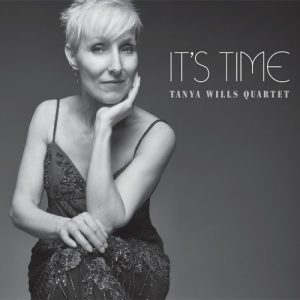 Tanya Wills Quartet - It's Time