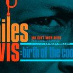 Miles Davis - Birth of the Cool - The Film