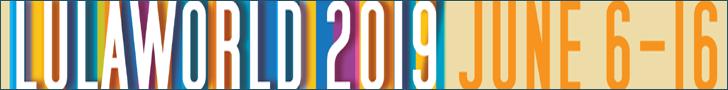 Lulaworld 2019 - June  6-16, 2019