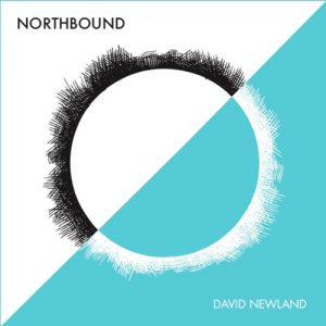 David Newland - Northbound - The Northwest Passage in Story and Song