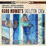 Gord Mowat: Gord Mowat's Skeleton Crew