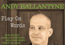 Andy Ballantyne: Play on Words